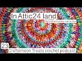 Crafternoon Treats Podcast 23: Attic24 land and SOCKS!
