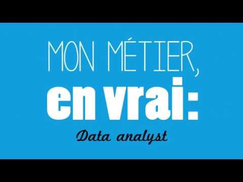 Mon Métier en Vrai - Episode 1 : Data analyst