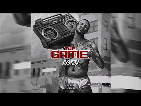 The Game - Crazy (Explicit)