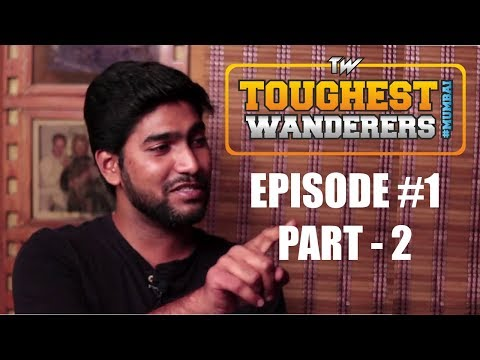 Kero Media - Toughest Wanderers #Mumbai | Episode 1 (PART - 2) | 2018