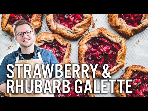 Mastering Pie Dough Strawberry & Rhubarb Galettes The Boy Who Bakes