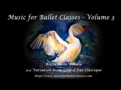 Music for Ballet Classes, Vol. 3 - Battement Tendu - Grand Pas Classique