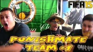FIFA 15 | Punishmate Team #1 | Esparadrapo y mucho retraso | UT