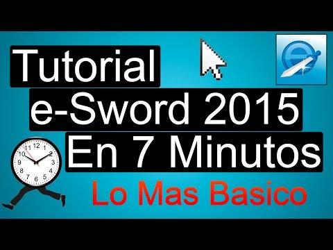 Tutorial - [Aprende A Usar E-Sword] --En Solo 7 Minutos-- (Lo Mas Básico)