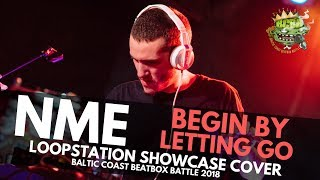 Etherwood - Begin By Letting Go (NME Loopstation Cover)