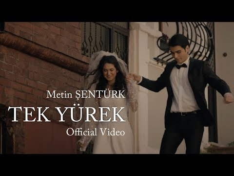Metin Şentürk - Tek Yürek (Official Video)