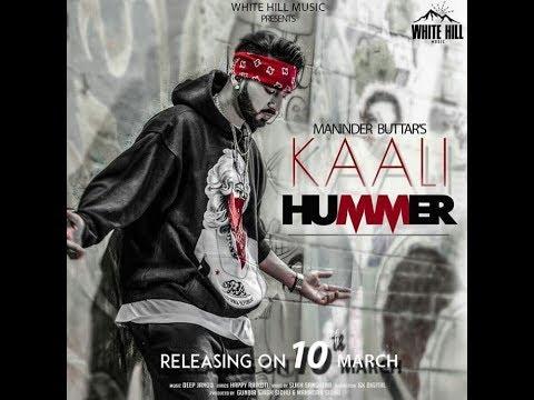 Download KAALI HUMMER (FULL SONG) MANINDER BUTTAR || DEEP JANDU || LATEST PUNJABI SONG 2018