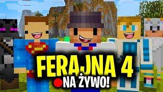 OTWARCIE Minecraft FERAJNA 4! //na żywo 19:00! - Na żywo