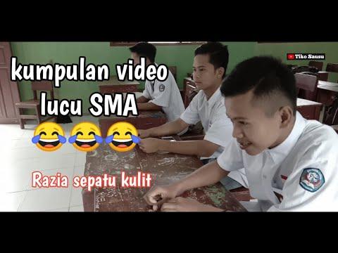 Kumpulan Video Lucu #3 Anak SMA Sausu