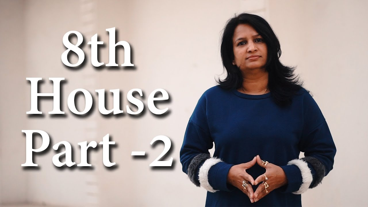 8th House Of Horoscope Part-2(Unearned money,Sudden monetary gains)