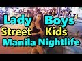 Ladyboys Street Kids Manila Nightlife Burgos Street Philippines