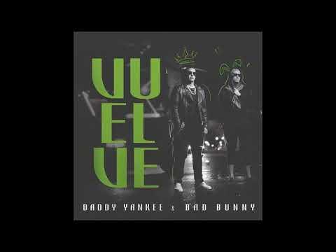 Vuelve - Bad Bunny Ft Daddy Yankee (Audio Oficial)