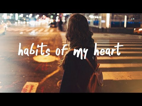 Jaymes Young - Habits of My Heart (Lyric Video)
