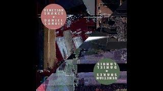 Venetian Snares x Daniel Lanois - Self Titled With Bonus Tracks