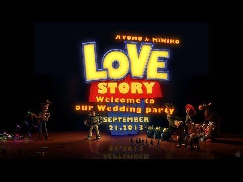 【 結婚式 】 トイストーリー・ウェディング 【 オープニング 】Toystory Wedding Reception fan movie ,  YouTube