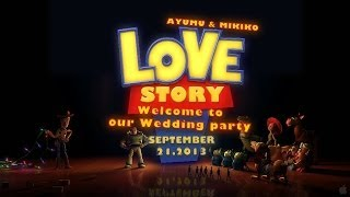 Repeat youtube video 【 結婚式 】 トイ・ウェディング 【 オープニング 】 Wedding toystory opening