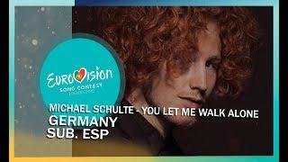 Michael Schulte - You Let Me Walk Alone | Sub Español | Germany - Eurovision 2018