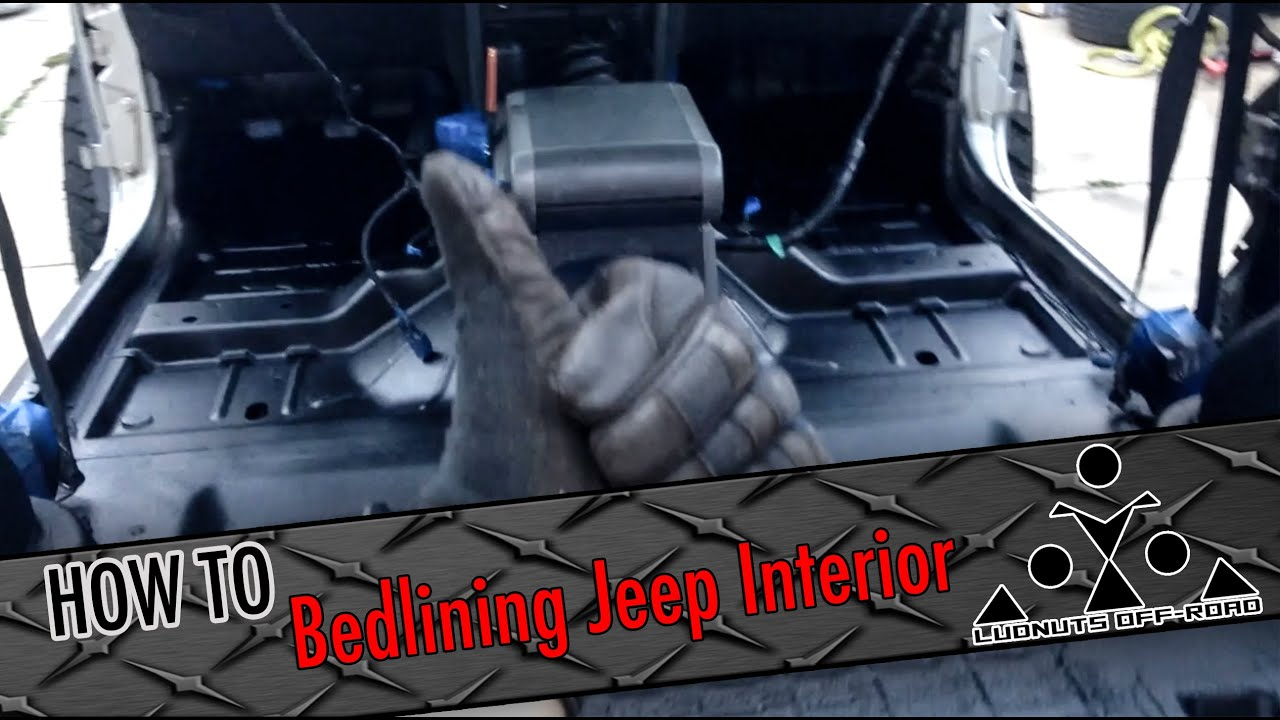 How To: Bedlining Your Jeep Interior