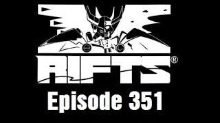 Rifts RPG Campaign Part 351