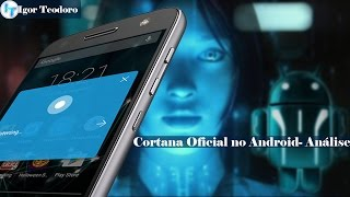 Cortana Oficial no Android-Análise