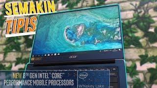 ACER SWIFT 3 Intel Whiskey Lake | Acer Day Edition Yang Semakin Sempurna | Gak ada yang ngalahin !!