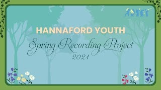 Hannaford Youth Spring Recording Project 2021