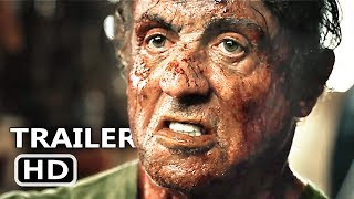RAMBO 5 LAST BLOOD Official Trailer (2019) Sylvester Stallone Action Movie HD