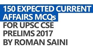 150 Expected Current Affairs MCQs - Roman Saini [UPSC CSE/IAS Preparation]
