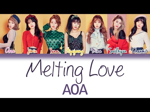 AOA (에이오에이) - Melting Love | Han/Rom/Eng | Color Coded Lyrics |