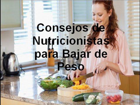 Nutricionista para bajar de peso consejos