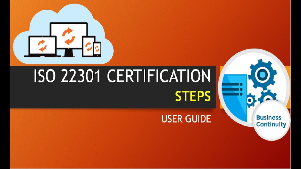 Iso 22301 business continuity steps to achieve iso 22301 iso 22301 business continuity steps to achieve iso 22301 certification user guide xflitez Choice Image