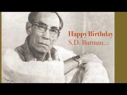 Happy Birthday... S D Burman.