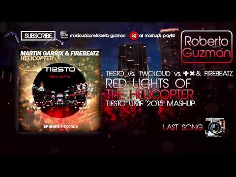 Tiësto &. twoloud vs. Martin Garrix & Firebeatz - Red Lights vs. Helicopter (Tiësto UMF 2015 Mashup)