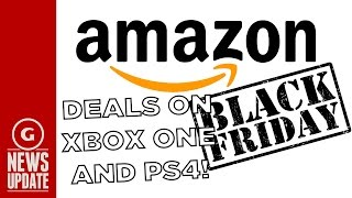 Get a PS4 or Xbox One for $300 from Amazon in Black Friday Sale  - GS News Update