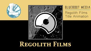 Regolith Films, Title Animation using After Effects