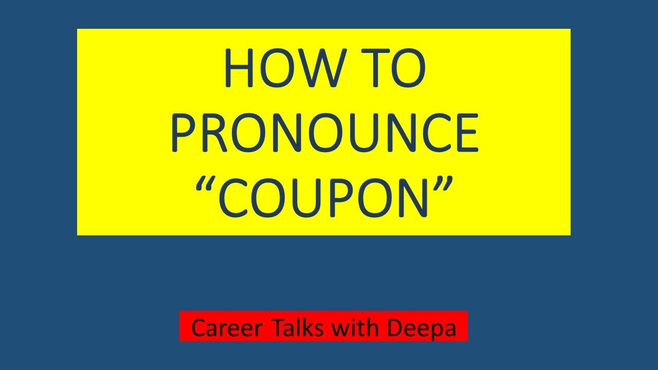 How To Pronounce The Word Coupon Coupon Pronunciation English Shorts Youtube