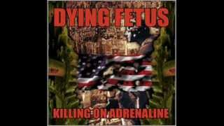 Dying Fetus - Killing on Adrenaline (1998) [Full Album]