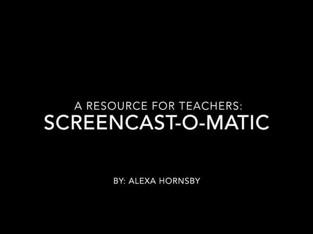 Screencast-O-Matic: A Teacher Resource