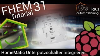 Video FHEM-Tutorial Part 31: HomeMatic-Unterputzschalter integrieren | haus-automatisierung.com download MP3, 3GP, MP4, WEBM, AVI, FLV November 2017