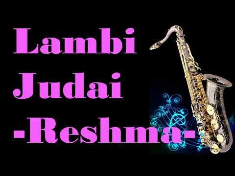#179:-Lambi Judaai -by Reshma|| Hero || Best Saxophone Instrumental ||HD Quality