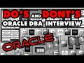 Do's and Dont's on an Oracle DBA Interview