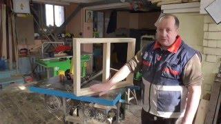 видео Изготовление оконных рам из дерева