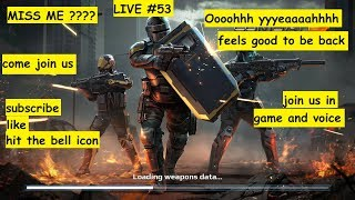 LIVE #53, MODERN COMBAT- 5, SQUAD BATTLE, BOSK,BSW SNIPING ND MUCH MORE, JOIN US IN DISCORD ND GAME