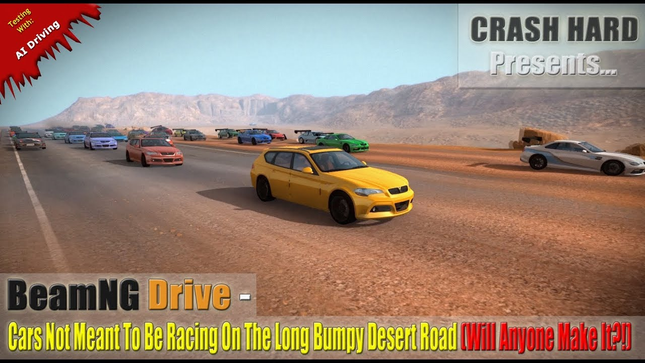 Beamng Drive Cars Not Meant To Be Racing On The Long Py Desert Road Will Anyone Make It