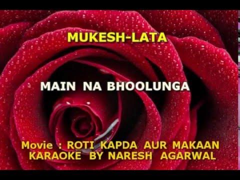 Main Na Bhoolunga Karaoke by Naresh Agarwal