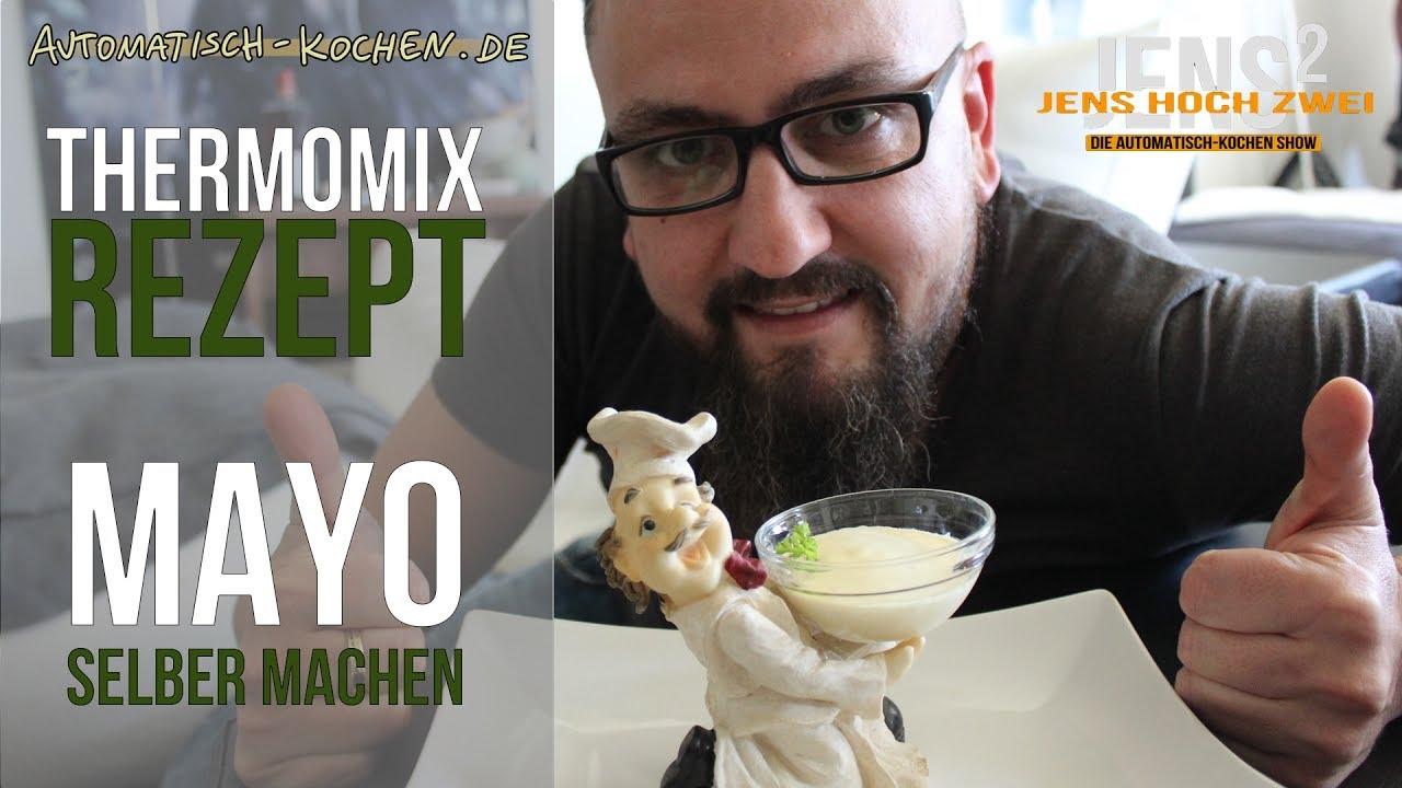 19 thermomix tm5 rezept mayonnaise einfach und schnell selber machen youtube. Black Bedroom Furniture Sets. Home Design Ideas