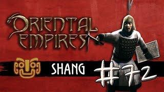 Let's Play Oriental Empires - Shang #72: Die große Schlacht (deutsch / schwer)