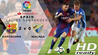 Barcelona vs Malaga 2-0 LaLiga - Highlights & All Goals 21/10/2017