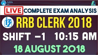 RRB Clerk  Exam Analysis:1st Shift (18th Aug) | Asked Questions & Review | Review Call On 8750088955