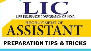 How to Prepare and Crack LIC Assistant Exam?